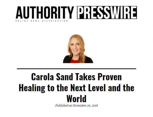 News Release: Carola Sand Takes Proven Healing to the Next Level and the World
